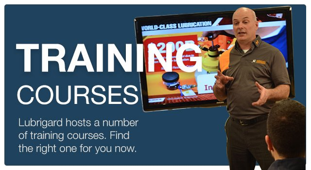 View Lubrigard Training Programs and Workshops